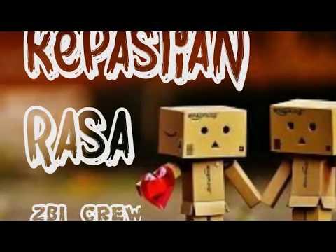 KEPASTIAN RASA ZBI CREW LIRIK (VIDEO OFFICIAL)
