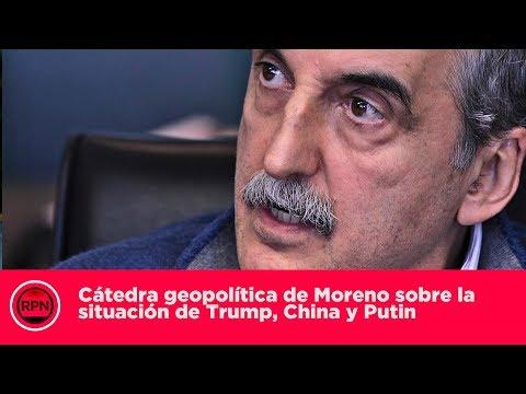 Cátedra geopolítica de Moreno sobre la situación de Trump, China y Putin