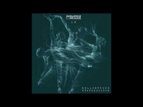 [Techno] Pappenheimer - Kollektives Körperzucken 18