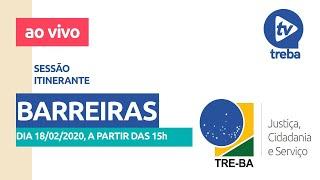 Sessão itinerante no município de Barreiras, em 18/02/2020.