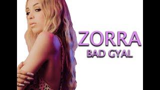 ZORRA 🔥 BAD GYAL (LETRA) 🔥.mp3