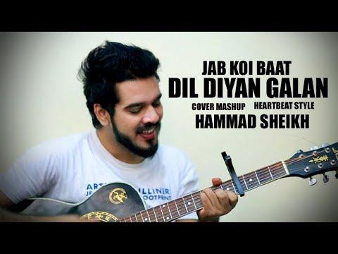 Dil Diyan Gallan   Jab Koi Baat   cover   Atif Aslam   Hammad Sheikh