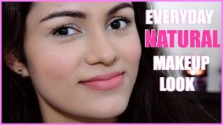 Everyday NATURAL Makeup Tutorial In HINDI | NO Foundation NO Eye shadow