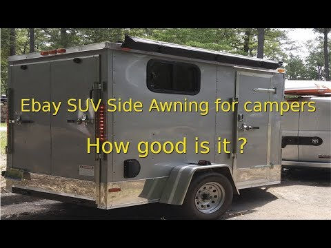 part-7---5x8-cargo-trailer-camper-conversion---ebay-side-awning--is-it-good?