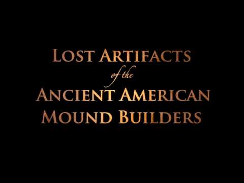 Lost Artifacts of the Ancient American Mound Builders - Wayne May's Amazing Collection