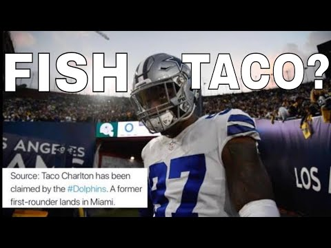 Taco Charlton Is Now With The Miami Dolphins 🐬 & More...