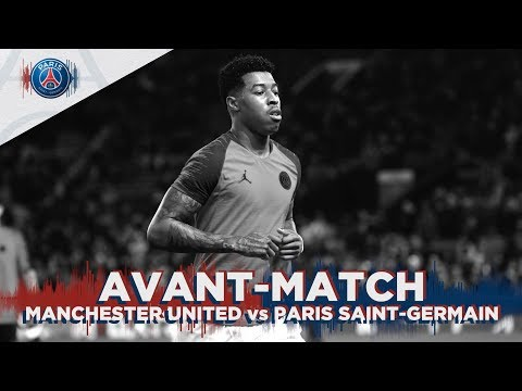 🏟 L'avant match Manchester United - Paris Saint-Germain en direct #MUPSG
