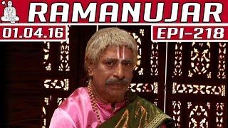 Ramanujar | Epi 218 | Tamil TV Serial | 01/04/2016 | Kalaignar TV