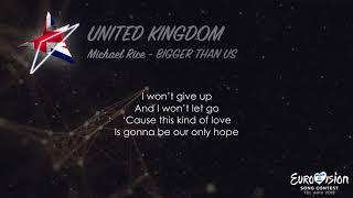 Michael Rice - Bigger Than Us (UK) Eurovision 2019 [Lyrics]