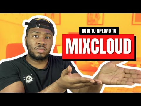 HOW TO UPLOAD A MIX TO MIXCLOUD