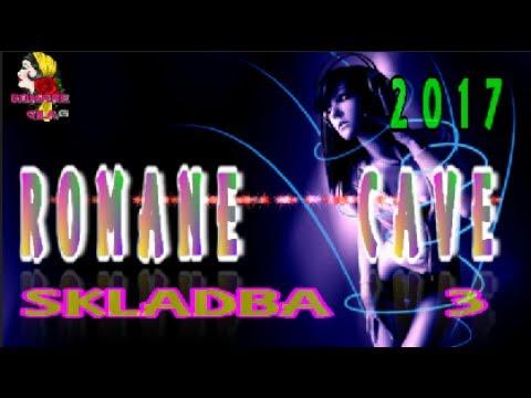 ROMANE CAVE 2017 SKLADBA 3