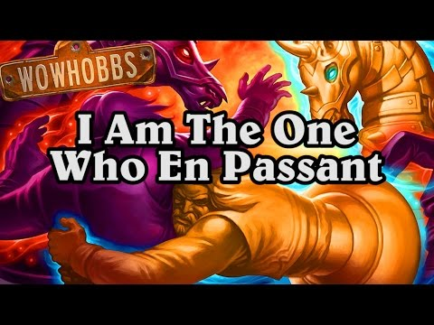 I Am the One Who En Passant ~ Mean Streets of Gadgetzan ~ Hearthstone
