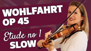 WOHLFAHRT no 1 Violin Etude SLOW 60 BPM Play-Along Tutorial