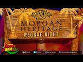 Morgan Heritage - Reggae Night (ft DreZion) ♫Reggae 2017