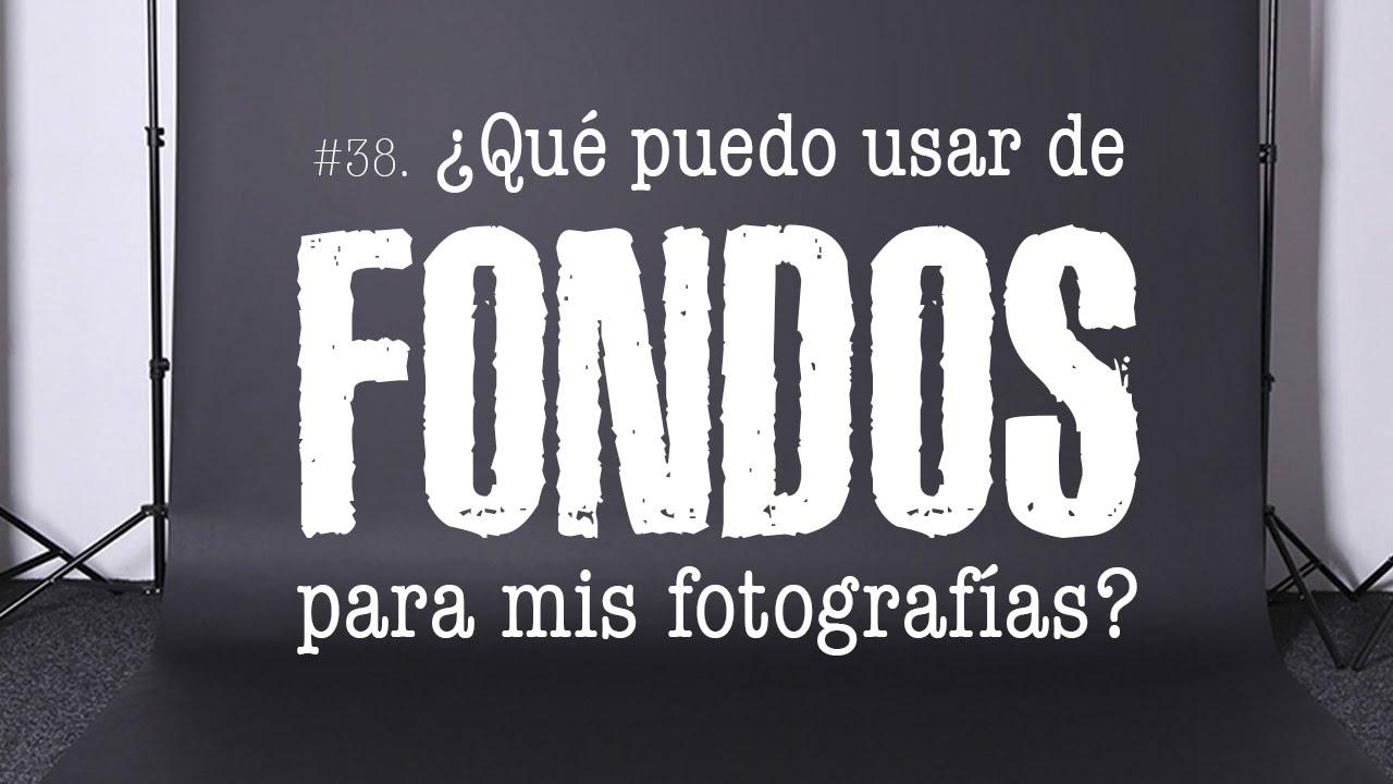 Mis Fondos Para Fotos Gratis: #38 ¿Qué Usar Como FONDOS Para Mis Fotografías?