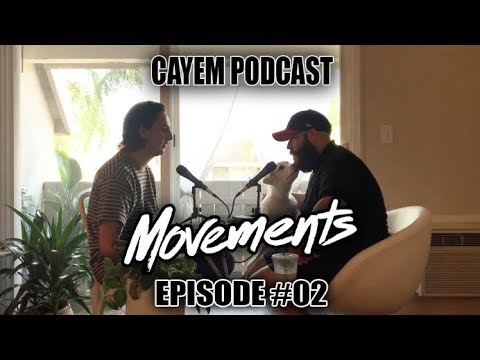 Cayem Podcast | Patrick Miranda (Movements) | Episode #02