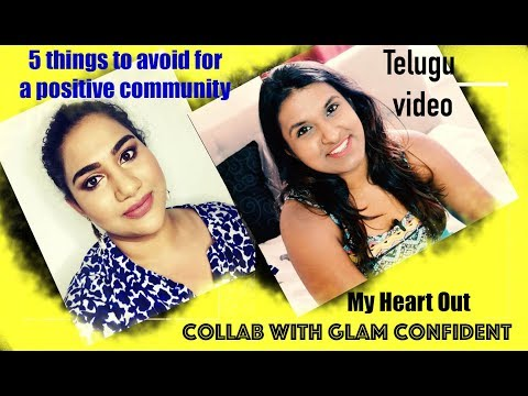 My Heart out : 5 things to avoid for a positive community - Collab with Glam Confident