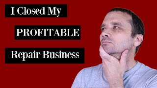 Why I Closed My Successful Game Console Repair Business