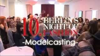 Casting 10. Berlin's Night of Fashion Thumbnail