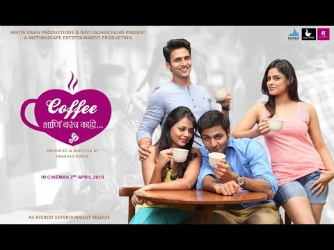 Coffee Ani Barach Kahi Full Marathi Movie...