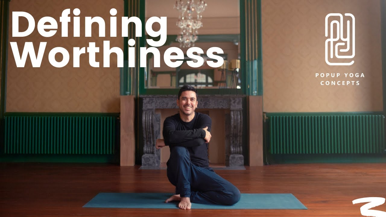 A 20 Min Talk on Defining Worthiness