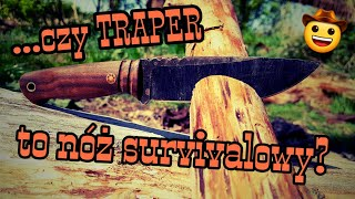 Czy TRAPER od GARBATY KNIVES to nóż survivalowy?