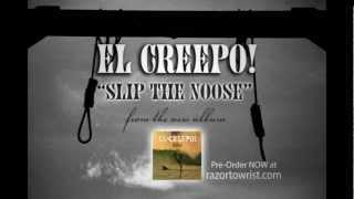 """El-Creepo! — """"Slip the Noose"""" (OFFICIAL AUDIO)"""