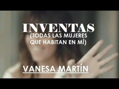 Inventas - Vanesa Martín (Letra)