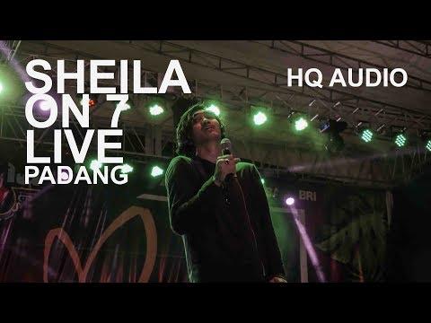 MERIAH ! FILM FAVORIT , HARI BERSAMANYA,    - SHEILA ON 7 live lanud padang 2018 HQ Audio