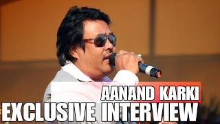 Exclusive Interview with Anand Karki ||आनन्द कार्की
