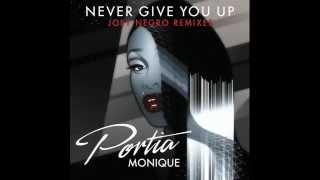 Portia Monique - Never Give You Up (Joey Negro Extended Mix)