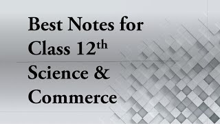 Best Notes for Class 12th MH Board