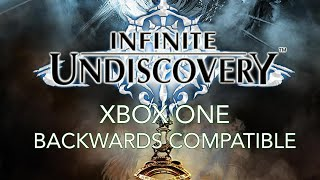 INFINITE UNDISCOVERY on XBOX One X Backwards Compatiblity