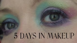 5 Days in Makeup