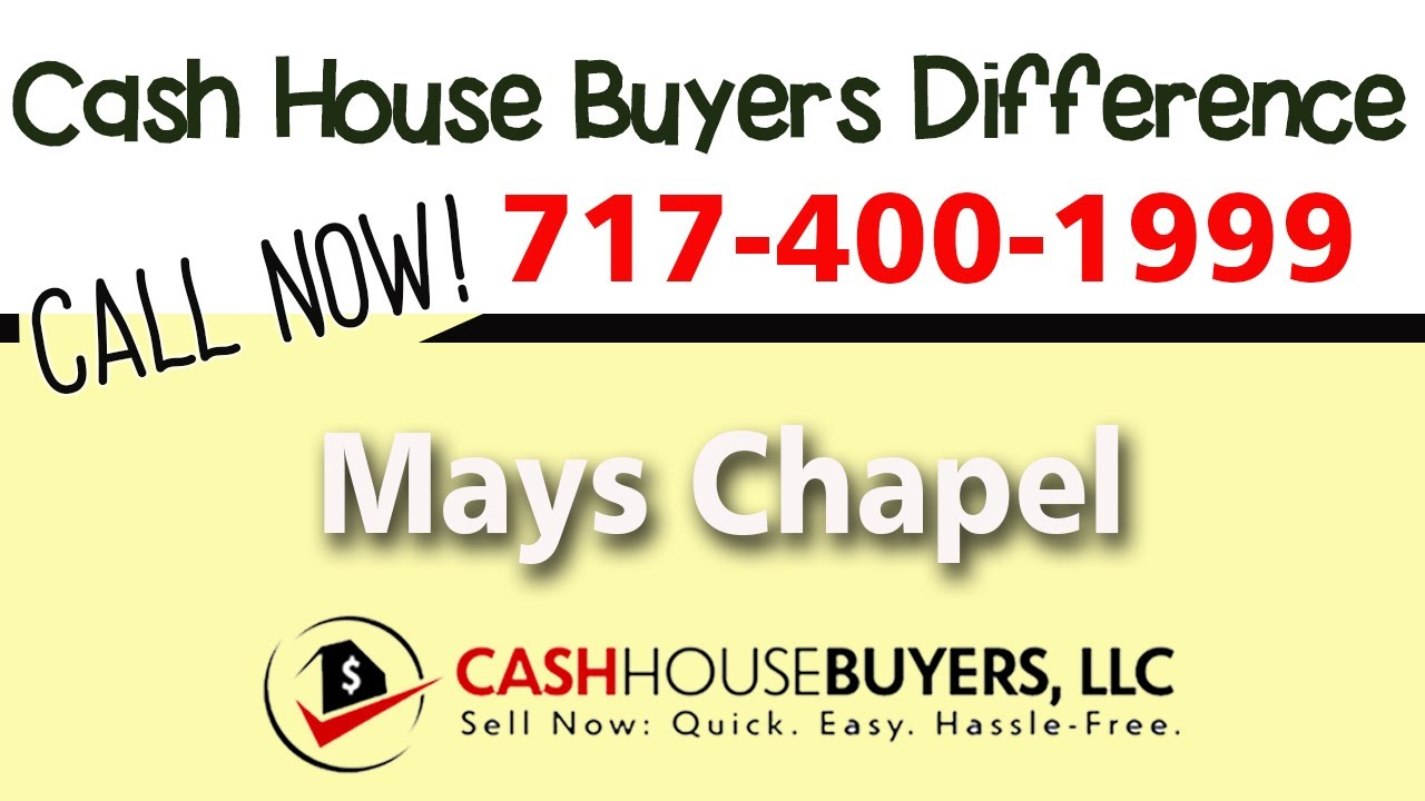 Cash House Buyers Difference in Mays Chapel MD   Call 7174001999   We Buy Houses