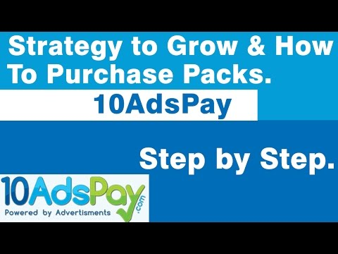 10AdsPay – How to Purchase Packs & Strategy to grow.