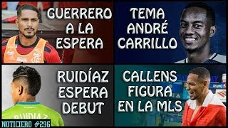 TEMA ANDRÉ CARRILLO | CALLENS FIGURA | PAOLO GUERRERO ESPERA | RUIDIAZ SIN DEBUT | PERÚ AMISTOSOS
