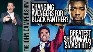 Will Black Panther's Success Change Avengers Movie And Marketing? - The John Campea Show