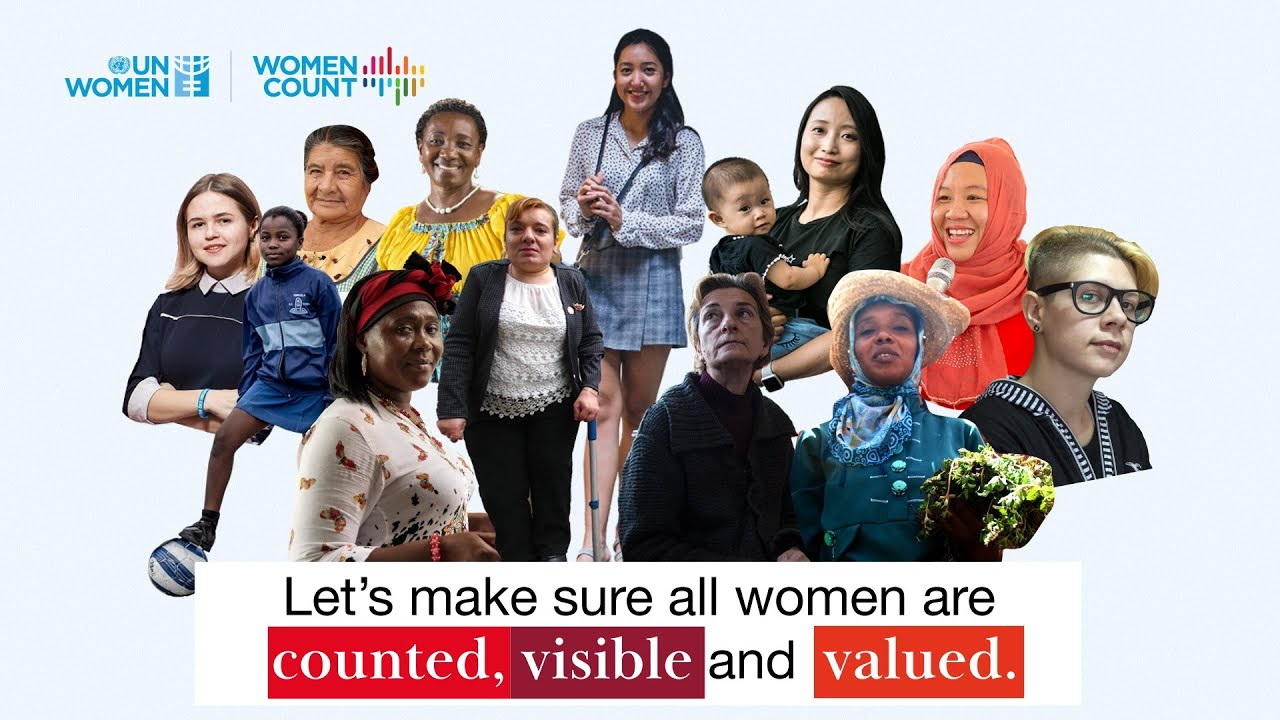 We need more and better data to make every woman counted, visible and valued