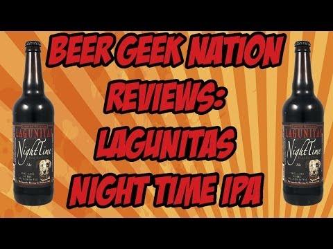 Lagunitas NightTime IPA (Best of 2014?)   Beer Geek Nation Craft Beer Reviews