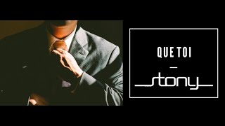 STONY - Que toi [Audio Officiel]