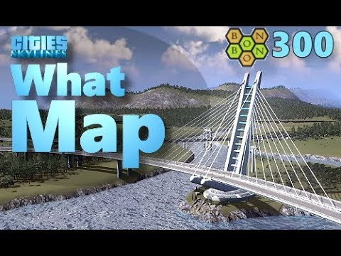 Cities Skylines - What Map - Map Review 300 - Wanderlust
