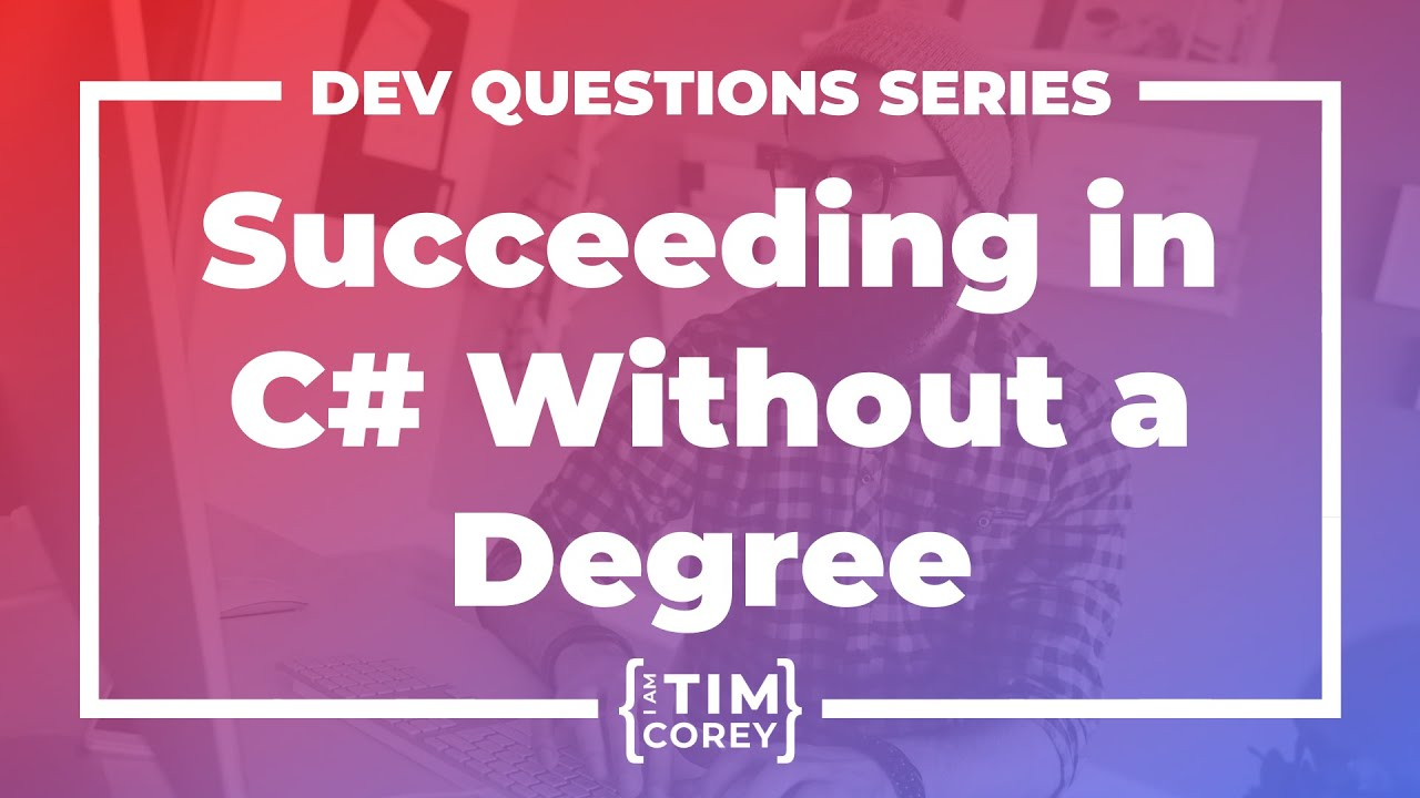 Can You Succeed as a C# Developer Without a Degree?