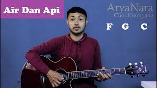 Chord Gampang (Air Dan Api - Naif) by Arya Nara (Tutorial Gitar) Untuk Pemula