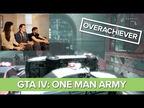 Overachiever: Grand Theft Auto IV - One Man Army - GTA IV Challenge