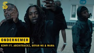 Kempi - Ondernemer ft. Architrackz, Bryan Mg & WAWA (prod. Architrackz) [OFFICIAL MUSIC VIDEO]