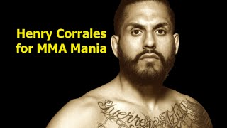 Henry Corrales Interview For Mma Mania