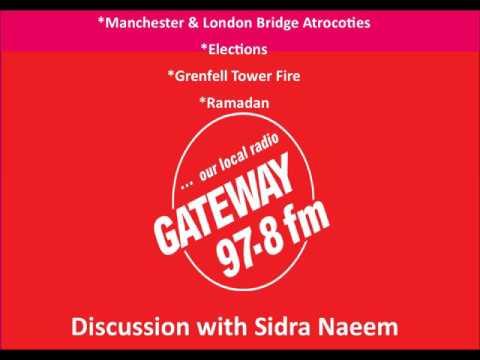 Radio Show on Manchester & London Bridge atrocities & Grenfell Tower Fire