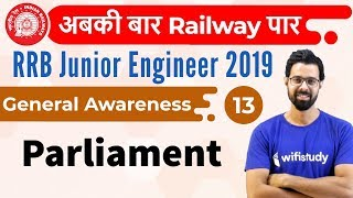 1:30 PM - RRB JE 2019 | GA by Bhunesh Sir | Parliament
