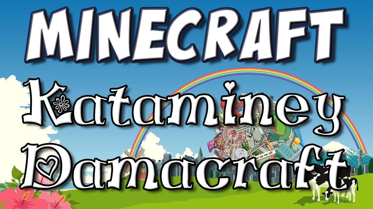 Minecraft Naaa Nana Na Na Na Na Kataminey Damacraft